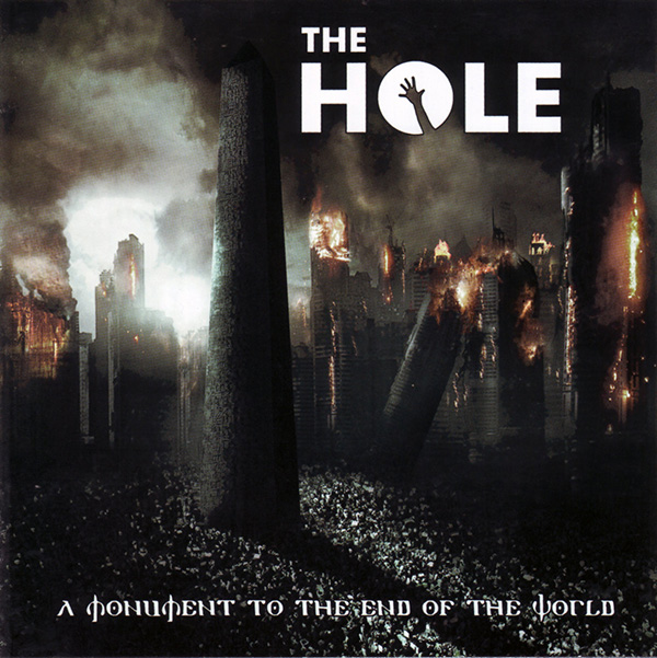 "THE HOLE ""A Monument to the End Of The World"" (NECRO 004)"