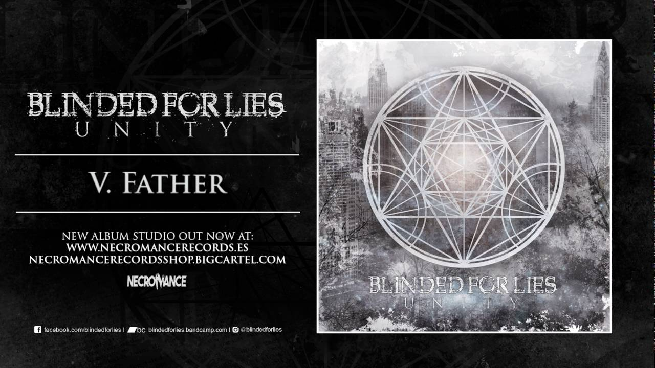 """BLINDED FOR LIES """"Father"""" (PROMO VIDEO)"""